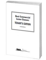 Best Commercial Lease Clauses: Tenant's Edition (Print Edition)